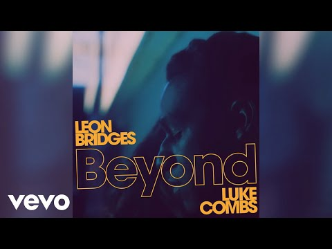 Leon Bridges - Beyond (Live - Official Audio) ft. Luke Combs