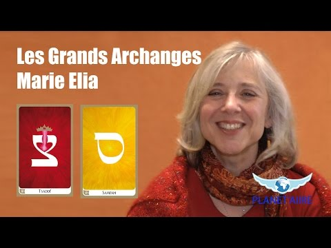 Les grands Archanges - Marie Elia