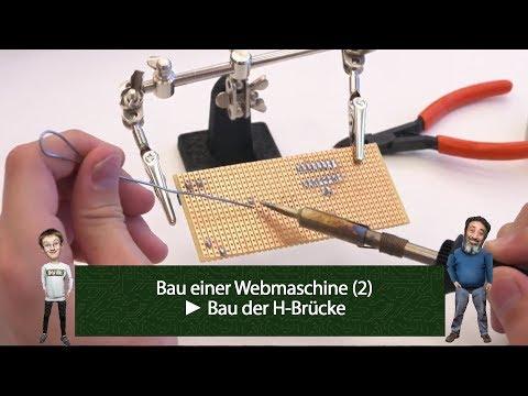 Löten mit Idiöten – Bau einer Webmaschine (2): Bau der H-Brücke (Aufzeichnung vom 19.04.2018)