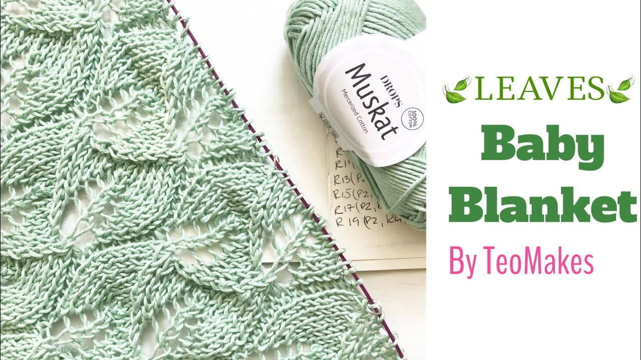 ec89504d4 How to knit a Baby Blanket - Leaves Baby Blanket (free pattern ...