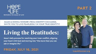 Living the Beatitudes with Jamie and Donna Winship - Part 2
