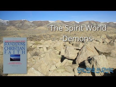 The Spirit World Part 2 - Demons - Foundations 17