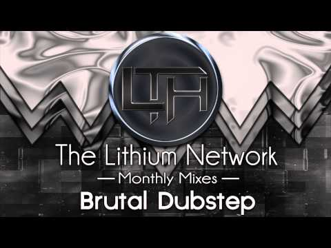 30 minutes of Filthy Dubstep (Mixed by The Lithium Network)