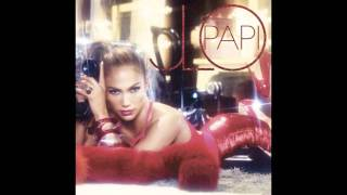 Jennifer Lopez - Papi - HQ Full Song