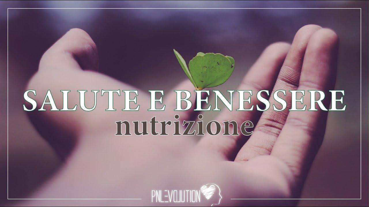 Salute E Benessere Nutrizione Come Nutrirsi Facendosi Del Bene Con Susanna Gatti Youtube