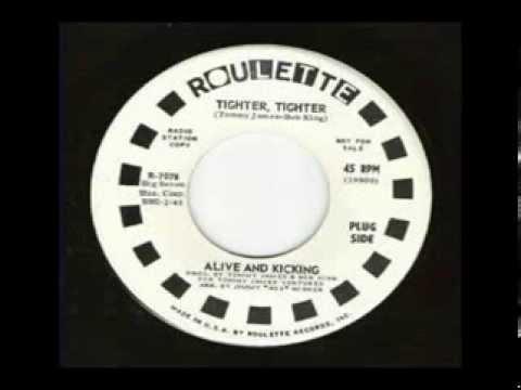 Alive & Kicking - Tighter  Tighter (1970)