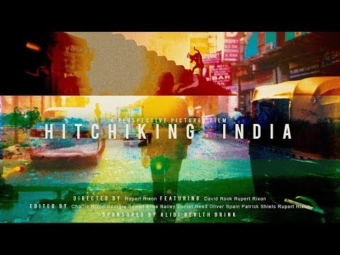 Hitchhiking India - Travel Film | Perspective Pictures