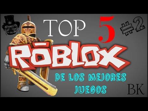 Roblox Top 5 De Los Mejores Juegos 2017 Parte 2 Espanol Breik