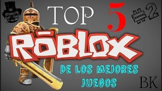 ROBLOX: Top 5 - Of the Best GAMES 2017 Part #2 (Spanish) Breik