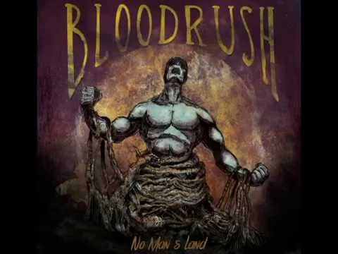 Bloodrush - No Man