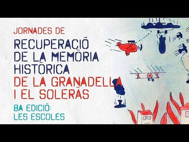 8es Jornades de Recuperació de la Memòria Històrica 2020, Granadella -Soleràs