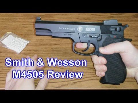 Smith & Wesson M4505 Pistol - Review - Airsoft Replica