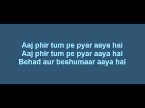 Aaj Phir Tumpe Pyar Aaya Hai Lyrics   Hate Story...
