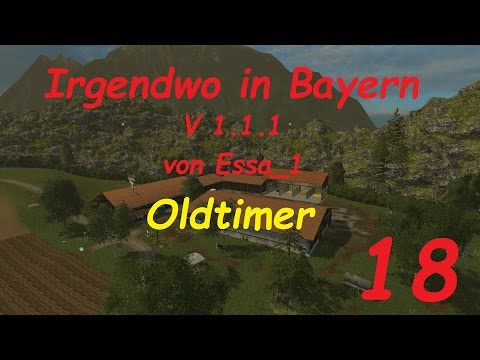 LS 15 Irgendwo in Bayern Map Oldtimer #18 [german/deutsch]