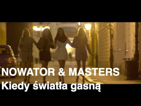 Kiedy Światła Gasną - Nowator, Masters