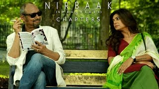 Nirbaak | Chapter 5 | Team Nirbaak | Sushmita Sen | Srijit | Jisshu | Anjan | Ritwik | 2015