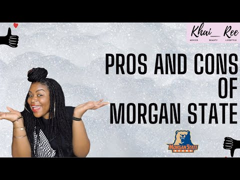 Pros and Cons @ Morgan State University (TOO HONEST?)
