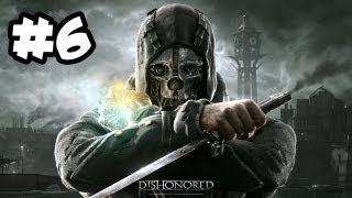 Dishonored Gameplay Walkthrough Part 6 - DR. RAT POISON!! (Xbox 360/PS3/PC HD)