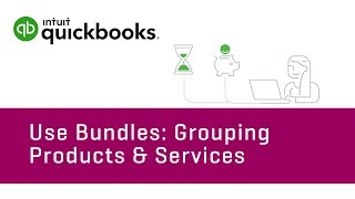 How to Use Bundles: Grouping Products & Services | QuickBooks Online Tutorial 2018
