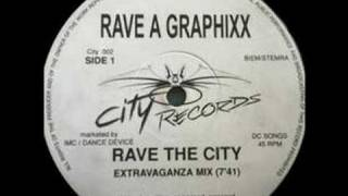 Rave A Graphixx (DJ Gizmo) - Rave The City [1991]