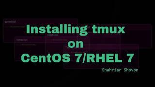 03. Installing tmux on CentOS 7 and RHEL 7