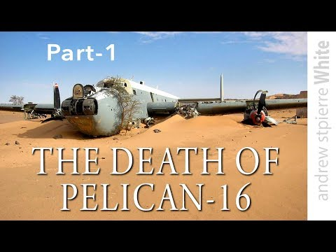 DEATH OF PELICAN-16. Avro Shackleton Crash. Part-1