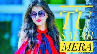 Tu safar mera Hai tu hi meri manzil || whatsapp status Video|Female Status tu safar mera|Love status