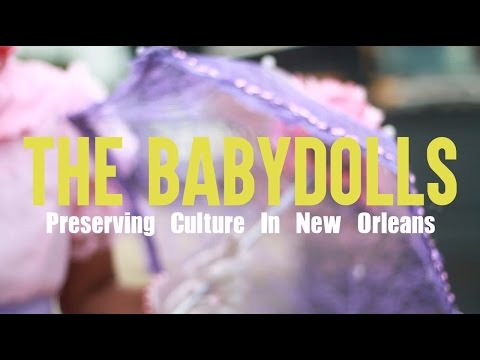 The Baby Dolls: Preserving Culture in New Orleans
