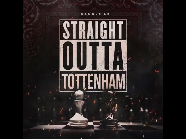#OFB Double Lz - Straight Outta Tottenham (Official Music Video) - Official OFB