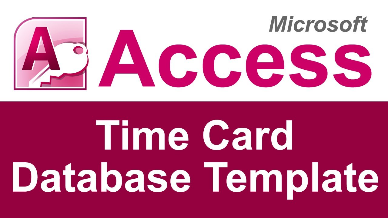 Microsoft Access Time Card Database Template Youtube