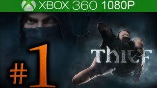 Thief Walkthrough Part 1 [1080p HD] - First 90 Minutes! - No Commentary - Thief 4 Walkthrough
