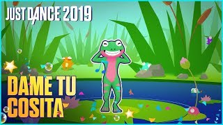 just dance 2019 dame tu cosita by el chombo ft cutty ranks official track gameplay us