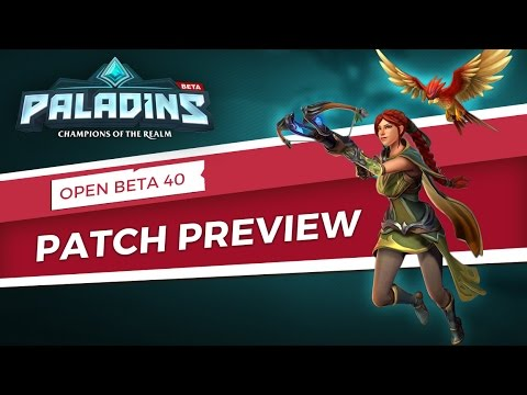 Paladins - Patch Preview - Open Beta 40