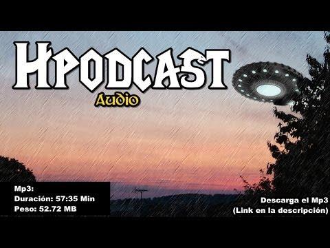 Hpodcast #10   OVNIs   Descarga el MP3