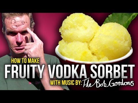 How To Make Fruity Vodka Sorbet - The Bob Gordons