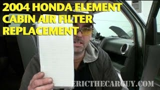 2004 Honda Element Cabin Air Filter Replacement -Ericthecarguy
