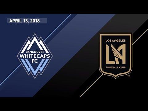 HIGHLIGHTS: Vancouver Whitecaps FC vs. LAFC | April 13, 2018