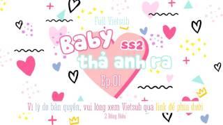[Vietsub] Baby, để anh đi ss2 - Tập 1