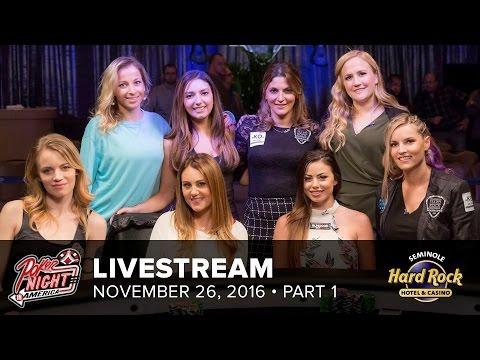 Livestream - Ladies' Night - 11-26-16 - Part 1 of 2 - Seminole Hard Rock - Hollywood, FL - 동영상