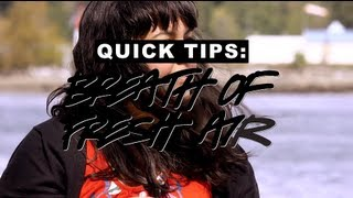 LUSH Quick Tips: Breath of Fresh Air