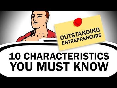 10 Characteristics of Outstanding Entrepreneurs