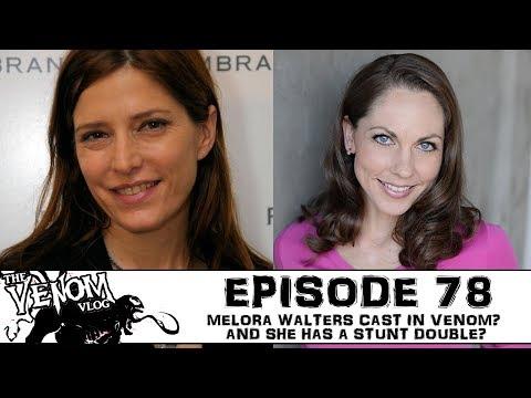 The Venom Vlog  Episode 78: Melora Walters cast in Venom?