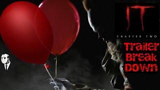 It Chapter 2 (2019) Trailer Break Down 🤡🤡🎈🎈🎈🎈
