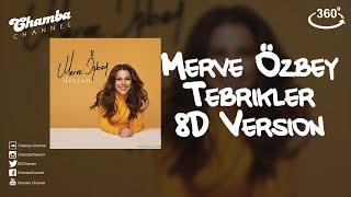 Merve Özbey - Tebrikler (8D Version) - Chamba Channel Resimi