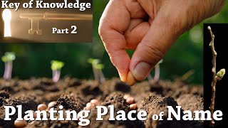 PLANTING PLACE of NAME - YHWH -  KEY of KNOWLEDGE Part 2 - Ez 34 - Otiot study