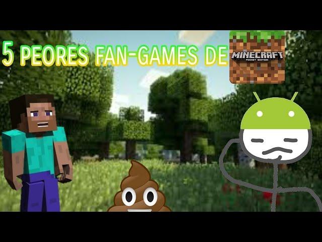 Top 5 peores fan-games de minecraft pe (-_-)