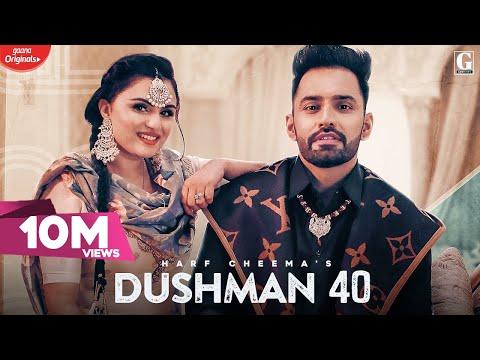 Dushman 40 : Harf Cheema & Gurlej Akhtar (Full Song) Deep Jandu | Latest Punjabi Song | Geet MP3
