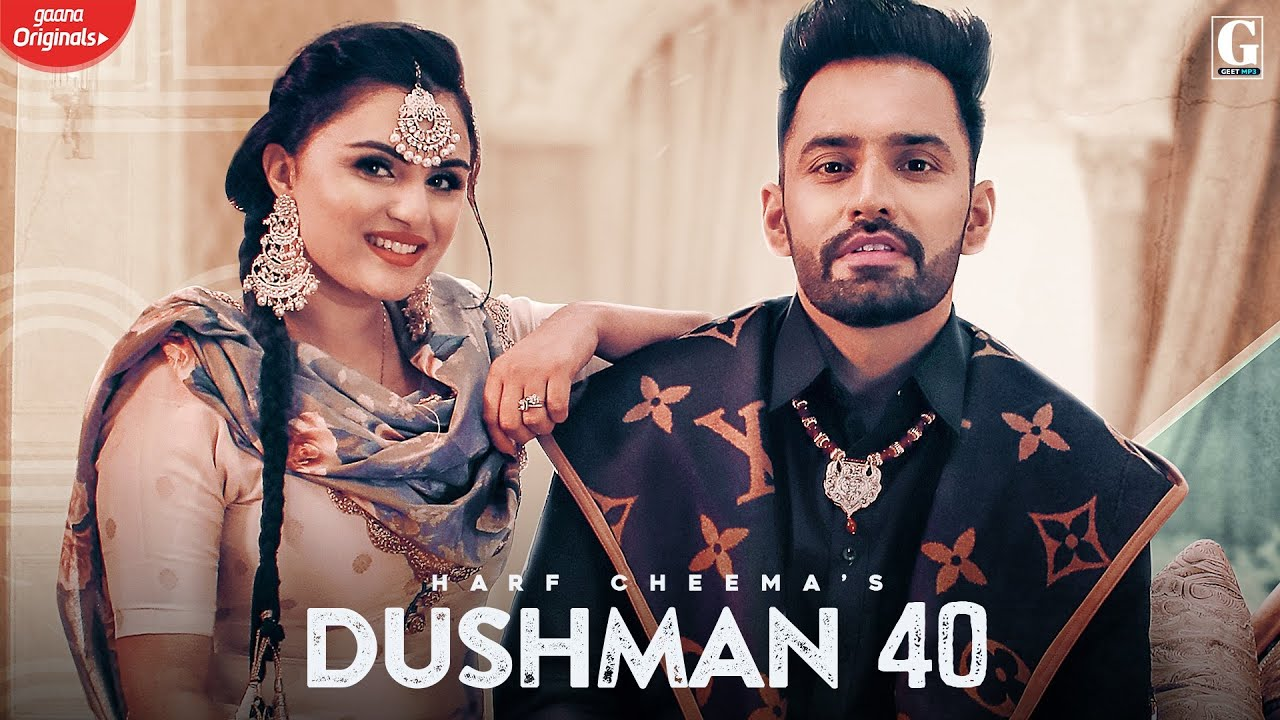 Dushman 40 : Harf Cheema & Gurlej Akhtar (Full Song) Deep Jandu   Latest Punjabi Song   Geet MP3