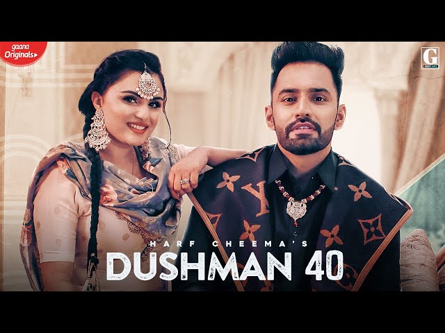 Dushman 40 : Harf Cheema & Gurlej Akhtar (Full Song) Deep Jandu | Latest Punjabi Song | Geet MP3