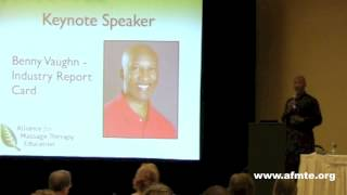 Benny Vaughn Keynote Presentation - Our Massage Therapy Report Card